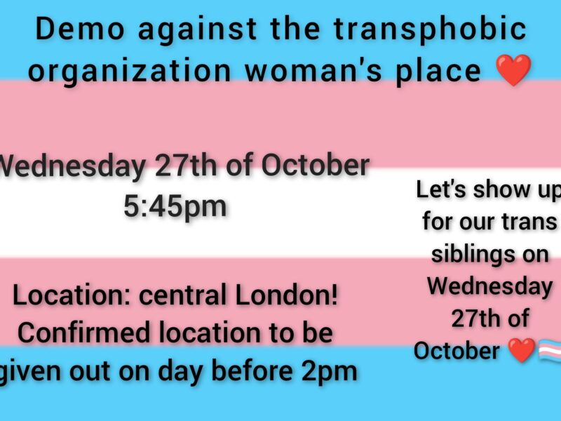 Upcoming protest (27/10/21) of transphobic 'feminist' group Women's Place UK central London meeting